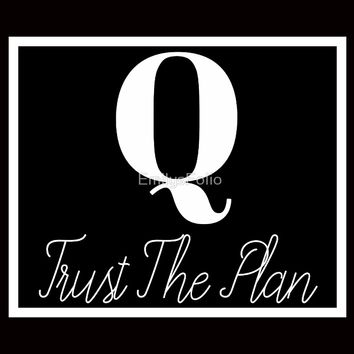 'QANON TRUST THE PLAN GIFTS' by EmilysFolio