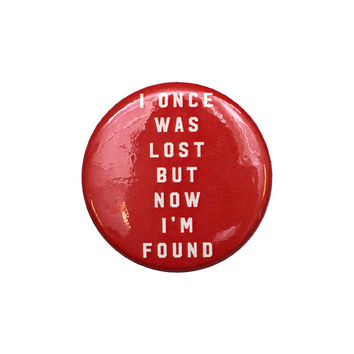 I Once Was Lost Red Button