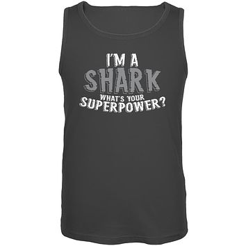 I'm A Shark What's Your Superpower Mens Tank Top