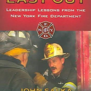 First In, Last Out: Leadership Lessons from the New York Fire Department