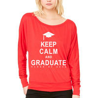 Class Of 2015 Keep Calm and Graduate WOMEN'S FLOWY LONG SLEEVE OFF SHOULDER TEE