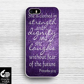 Bible Verse Proverbs 31 25 Purple iphone 5s 5c 6s case, samsung, ipod, iPad, HTC, Nexus, LG, iPad Cases
