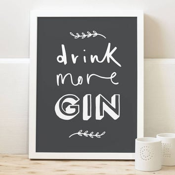 'Drink More Gin' Print