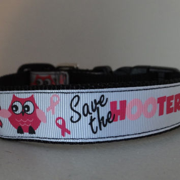 Dog Collar  *SAVE the HOOTERS *  breast cancer * awareness * adjustable  buckle dog  collar  OR  martingale collar