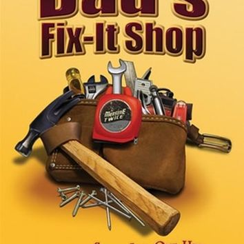 Mike Patrick - Dad's Fix-it Shop