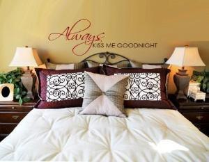 Always Kiss Me Goodnight   WALL DECAL by decorexpressions