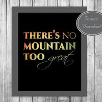 Quote Wall Art Printable, 'There's no mountain too great' Home Decor Motivational Poster Lion King Disney Quote Wall Art 'he lives in you'