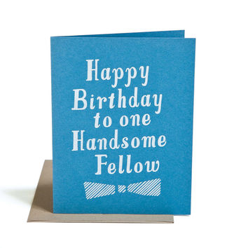Happy Birthday to One Handsome Fellow Birthday Card