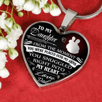 To my daughter, you snuggled into dad's heart luxury pendant necklace or bracelet