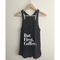 But First Coffee Tri Blend Athletic Racerback Tank Top