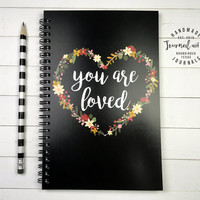 Writing journal, spiral notebook, bullet journal, sketchbook, floral heart, black journal, blank lined grid paper - You are loved