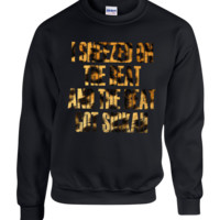 i sneezed on the beat and the beat got sickah leopard print crewneck sweatshirt