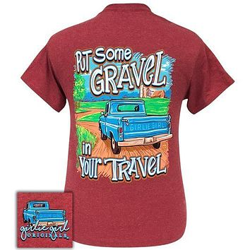 Girlie Girl Originals Preppy Put Gravel In Your Travel Truck T-Shirt