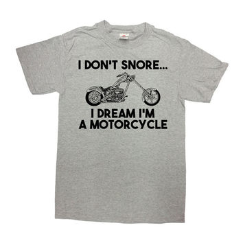 Funny Dad T Shirt Grandpa TShirt Father's Day Gifts For Daddy Motorcycle Shirt Biker Gifts I Dream I'm A Motorcycle T-Shirt Mens Tee - SA710