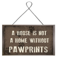 A House is Not a Home Without Pawprints, Signs