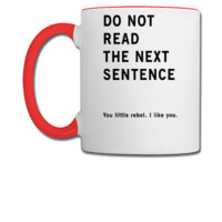 Do Not Read - Coffee/Tea Mug