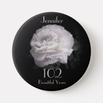 102 Years Old, Pale Pink Rose Button Pin