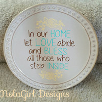 Home decor, Decorative plate, In our home, Bless, Love, housewarming gift, collectable plate, custom designs, Family, Gift item, New home
