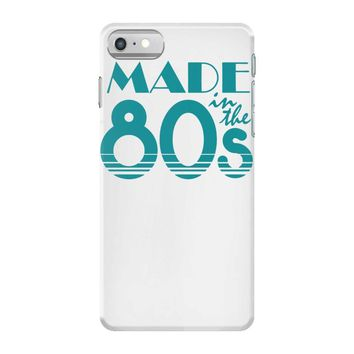 made in the 80s iPhone 7 Case