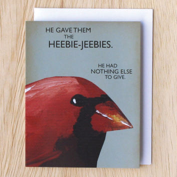 Heebie Jeebies - bird NOTE CARD