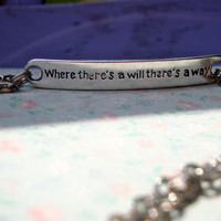 Stamped Quote Pendant Necklace. Where there's a will there's a way quote. Bridesmaid Jewelry