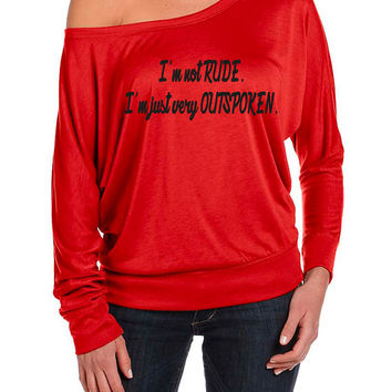 Funny Tshirt, Off the Shoulder Shirt, Im Not Rude Im Just Very Outspoken off the shoulder Shirt, Birthday Gift