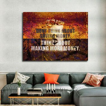 Think About Making More Money Motivational Canvas Wall Art