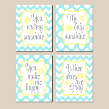 You Are My SUNSHINE Wall Art, CANVAS or Prints, Yellow Aqua Chevron Polka Dots, Baby Girl NURSERY Decor, Nursery Rhyme Song Quote Set of 4