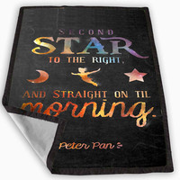 Peter Pan Quotes Blanket for Kids Blanket, Fleece Blanket Cute and Awesome Blanket for your bedding, Blanket fleece **
