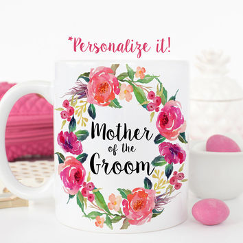 Mother of the Groom Mug - Floral Wreath Wedding Gift Mug - W0018-F