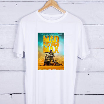 Mad Max Fury Road poster Tshirt T-shirt Tees Tee Men Women Unisex Adults