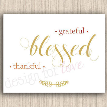 Grateful Thankful Blessed - Printable File - Fall Decor - Home Decor