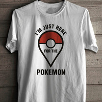 Pokemon Go I'm Just Here For The Pokemon Women's Casual White T-Shirt
