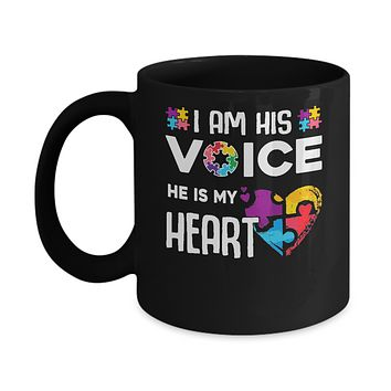 Autism Awareness I Am His Voice He Is My Heart Autism Mom Mug