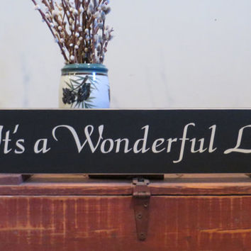 It's a Wonderful Life wood hand painted sign - wedding gift - anniversary gift