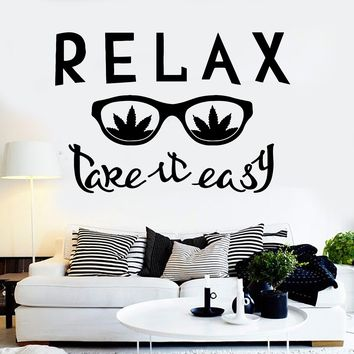 Vinyl Wall Decal Relax Glass Weed Quote Hippie Cannabis Stickers Unique Gift (ig3798)