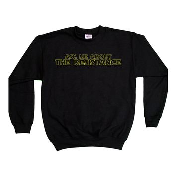 Ask Me About The Resistance (Star Wars) -- Youth Sweatshirt