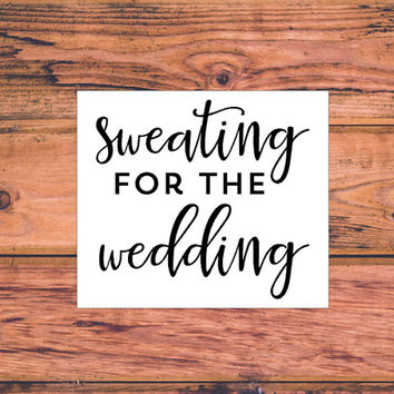 Sweating For The Wedding | Wedding Car Vinyl Decal | Wedding Workout Decal | Fitness for the wedding Decal | Classy Southern Preppy | 328