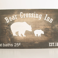 Wood sign --Bear crossing, Rustic wall art, bear decor ,rustic nursery ,rustic home decor,rustic wood sign, bear nursery, rustic, aged wood