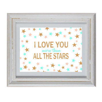 I Love You More Than All The Stars - Quote DIY Wall Art Printable