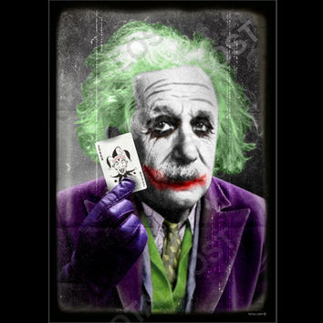 Einstein is the Joker, Albert Einstein poster ,digital print, funny, gift, geek, gekky, batman