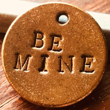 A Teeny Tiny Reminder: be mine