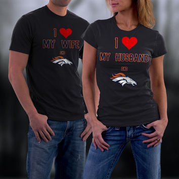 Broncos,Denver Broncos Couples Shirt,  Broncos Matching Couples tshirts,I love my Husband and the Broncos Shirt,Wedding T Shirts