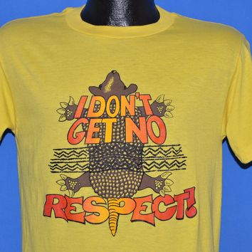 80s Armadillo I Don't Get No Respect! t-shirt Medium