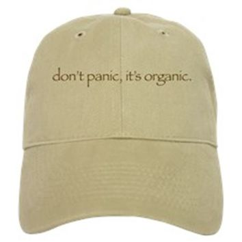 DON'T PANIC, IT'S ORGANIC BASEBALL CAP