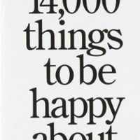 14,000 Things to be Happy About.: Revised and Updated edition