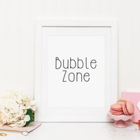 Bathroom Print, bubble print, bathroom wall art, bathroom decor, typography, funny print, Minimalist Print, home decor, wall art