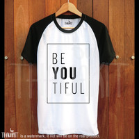 Be You Tiful TShirt, Beautiful TShirt, funny tshirt, SquareTee Shirt, Baseball Tee Shirts, Two Tone, Hipster shirt, Size - S M L XL 2XL 3XL