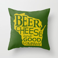 Green and Gold Beer, Cheese and Good Company Wisconsin Throw Pillow by Zany Du Designs