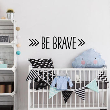 Be Brave Wall Decal Arrow Nursery Decor, Tribal Nursery Decor, Nursery Wall Quote, Arrow Wall Decals, Be Brave Arrow Wall Art Nursery #162
